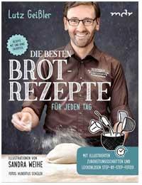 Backbuch Brotrezepte für jeden Tag
